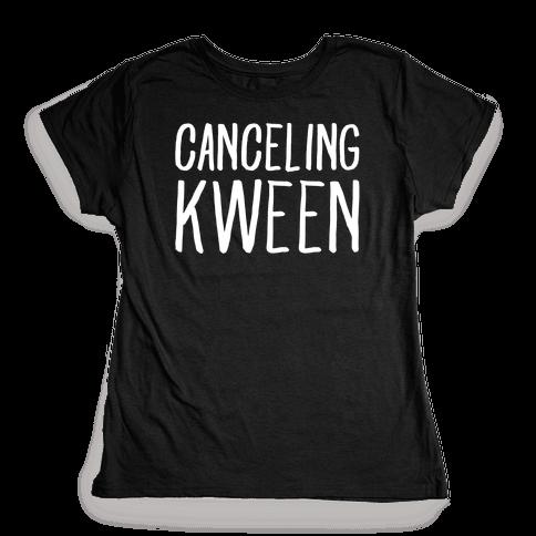 Canceling Kween White Print  Womens T-Shirt
