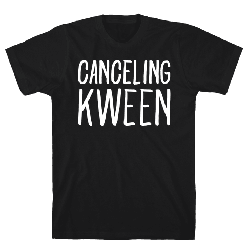 Canceling Kween White Print  Mens T-Shirt