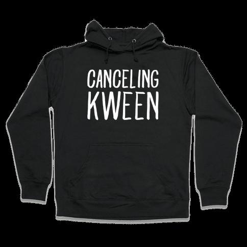 Canceling Kween White Print  Hooded Sweatshirt