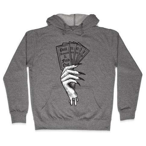 Pull Around & Find Out Hooded Sweatshirt