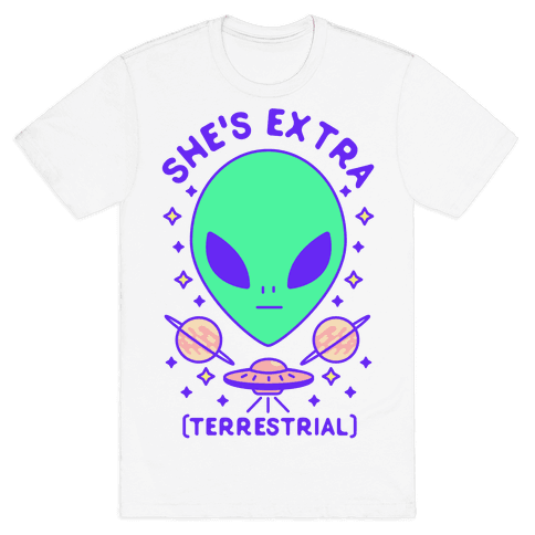 She's Extraterrestrial Mens T-Shirt