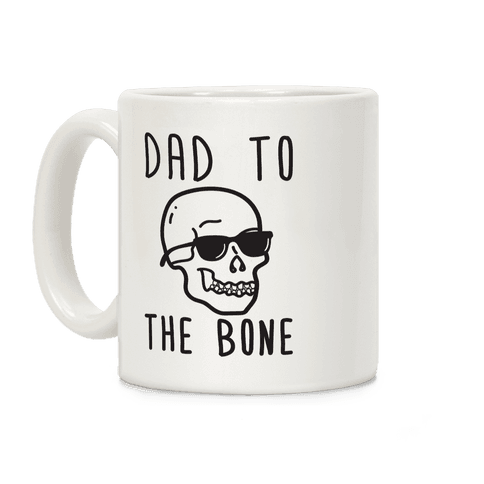 Dad To The Bone Coffee Mug