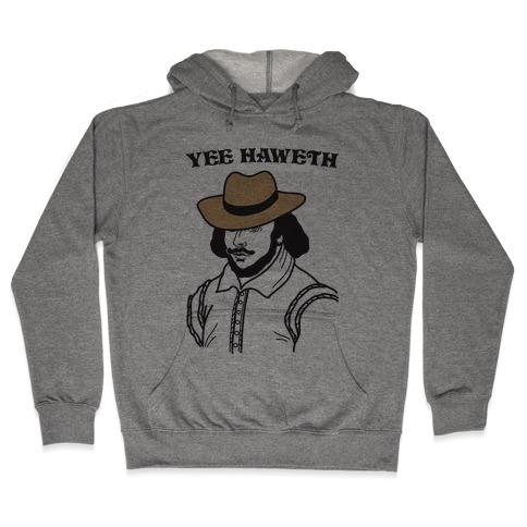 Yee Haweth Cowboy Shakespeare Hooded Sweatshirt