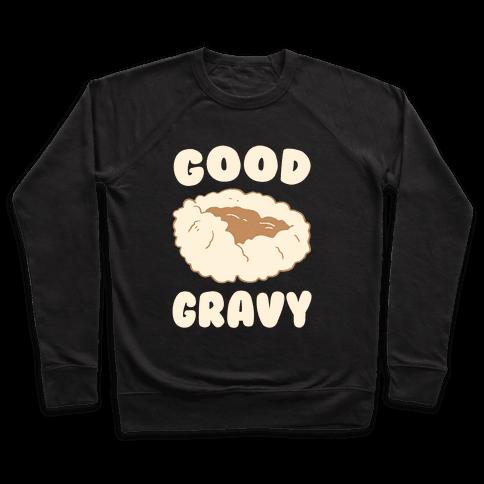 Good Gravy Pullover
