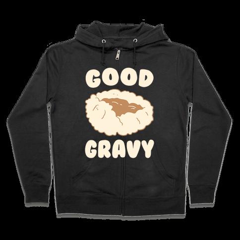 Good Gravy Zip Hoodie