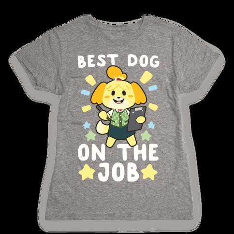 Best Dog on the Job Womens T-Shirt