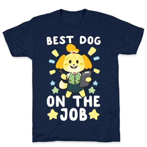 Best Dog on the Job Mens T-Shirt