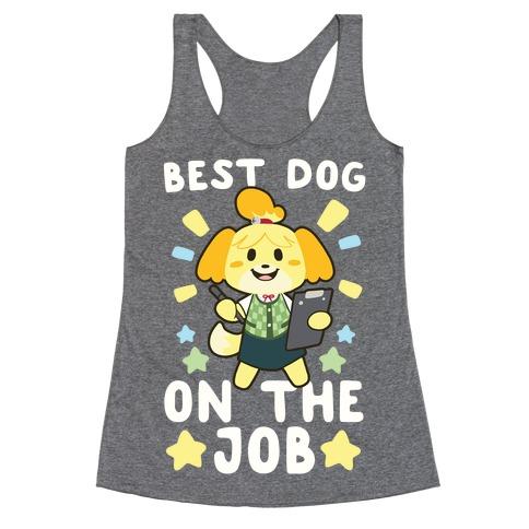 Best Dog on the Job Racerback Tank Top