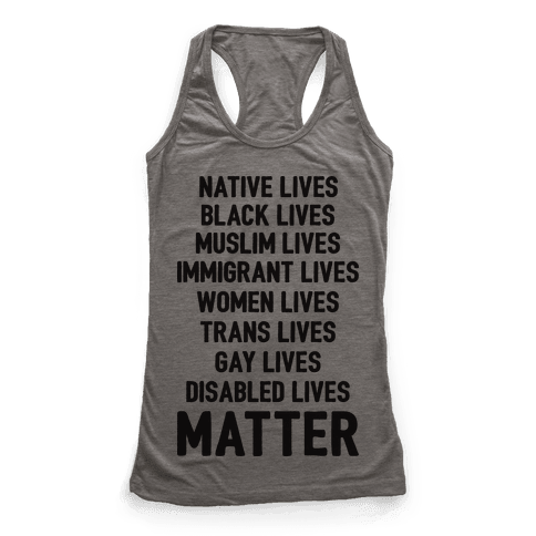 Minority Lives Matter Racerback Tank Top