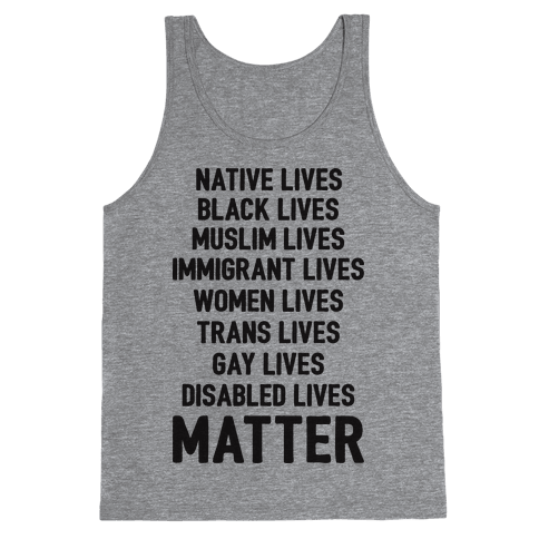 Minority Lives Matter Tank Top