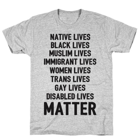Minority Lives Matter T-Shirt