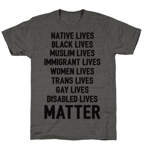 Minority Lives Matter Mens T-Shirt