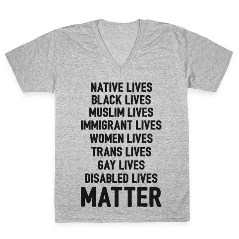 Minority Lives Matter V-Neck Tee Shirt