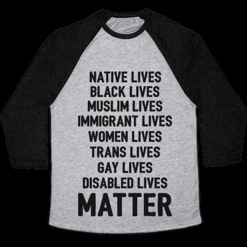 Minority Lives Matter Baseball Tee