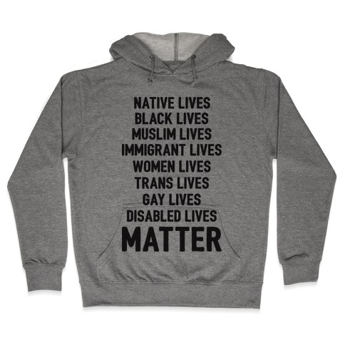 Minority Lives Matter Hooded Sweatshirt
