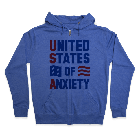 United States of Anxiety Zip Hoodie