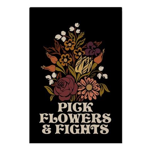 Pick Flowers & Fights Garden Flag