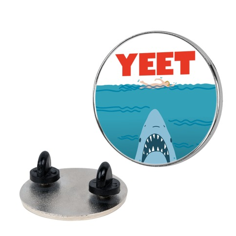 Yeet Jaws Parody Pin