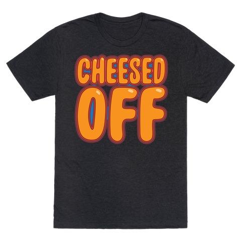 Cheesed Off White Print T-Shirt