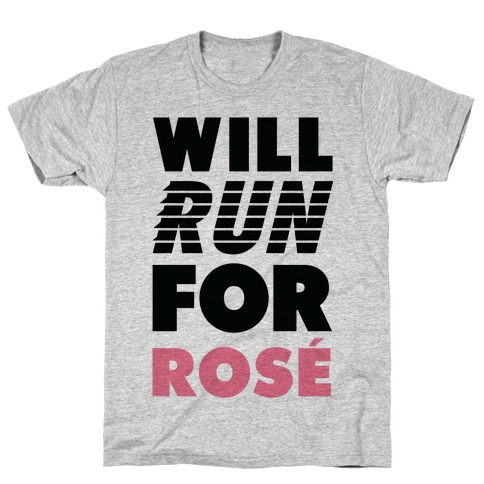 Will Run For Ros T-Shirt