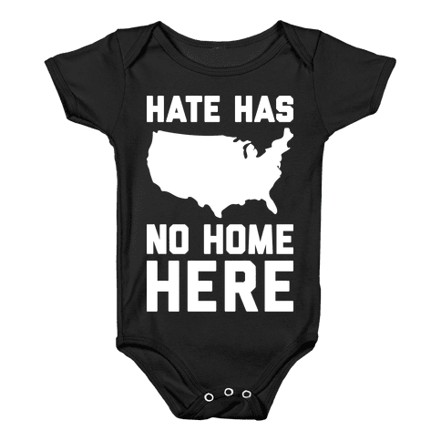 Hate Has No Home Here Baby Onesy