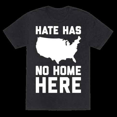 Hate Has No Home Here Tee