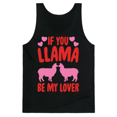 If You Llama Be My Love White Print Tank Top
