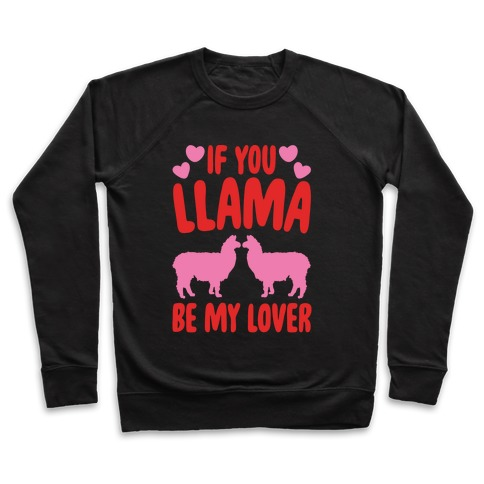 If You Llama Be My Love White Print Pullover