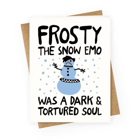 Frosty The Snow Emo Parody Greeting Card