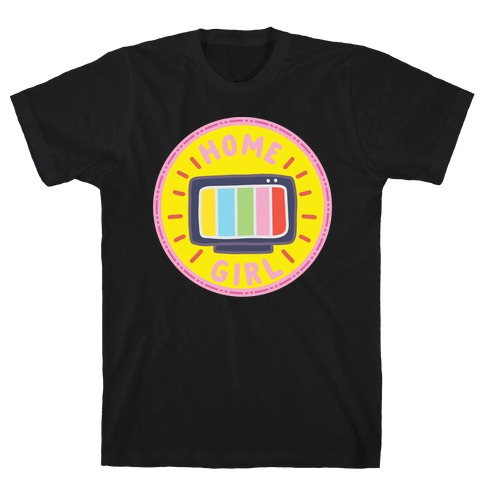 Home Girl Pop Culture Merit Badge T-Shirt
