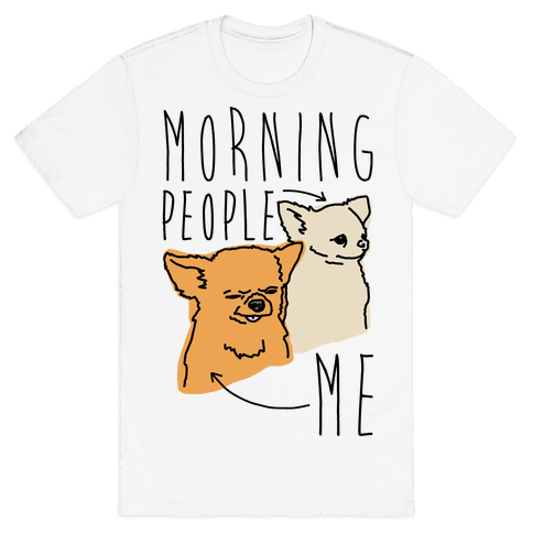 Morning People Vs. Me  Mens T-Shirt