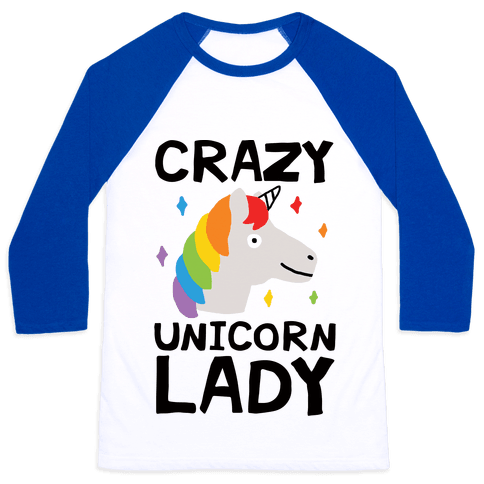 Crazy Unicorn Lady Baseball Tee