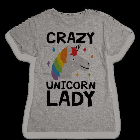 Crazy Unicorn Lady Womens T-Shirt