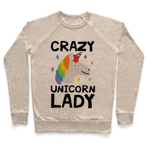 Crazy Unicorn Lady Pullover