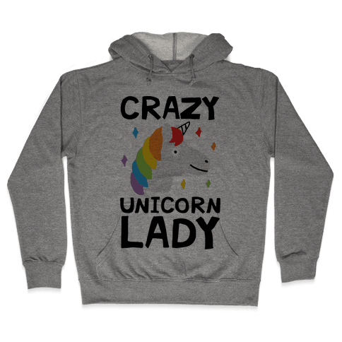 Crazy Unicorn Lady Hooded Sweatshirt