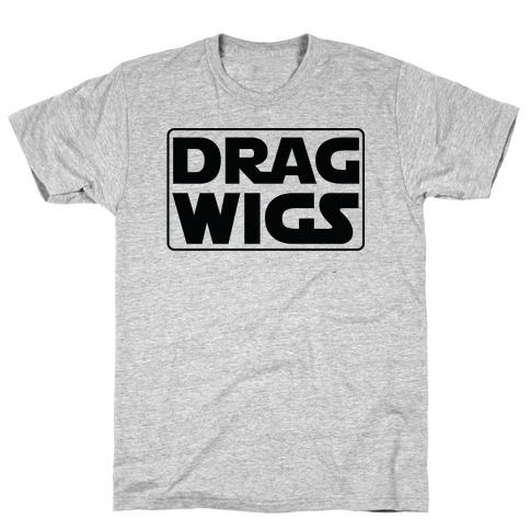 Drag Wigs T-Shirt