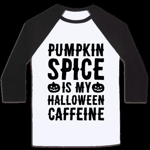 Halloween Caffeine  Baseball Tee