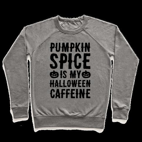 Halloween Caffeine  Pullover