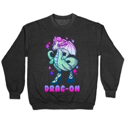 Drag-On Drag Queen Pullover