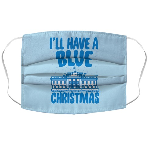 I'll Have A Blue Christmas Political Parody Accordion Face Mask