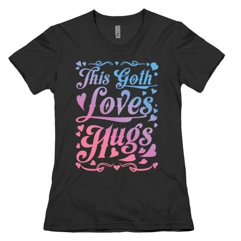 This Goth Loves Hugs (pastel goth) Womens T-Shirt
