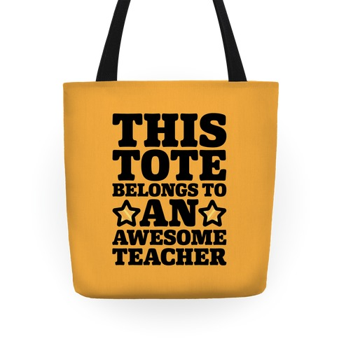 This Tote Belongs To An Awesome Teacher Tote