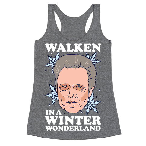 Walken in a Winter Wonderland Racerback Tank Top