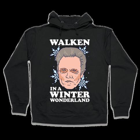 Walken in a Winter Wonderland Hooded Sweatshirt