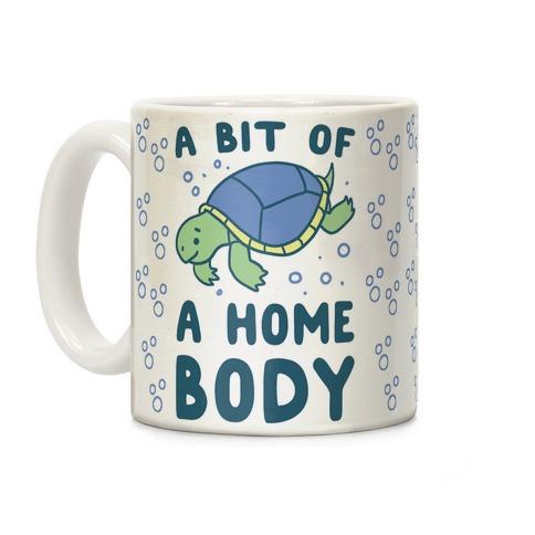 A Bit of a Homebody - Turtle Coffee Mug