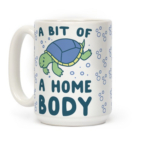 A Bit of a Homebody - Turtle Coffee Mug