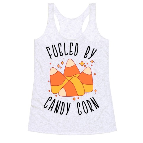 Fueled By Candy Corn Racerback Tank Top