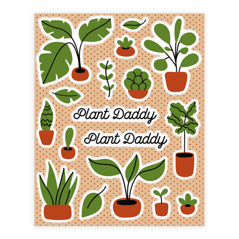 Plant Daddy Sticker/Decal Sheet