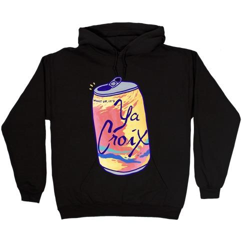 What Up, It's Ya Croix Hooded Sweatshirt