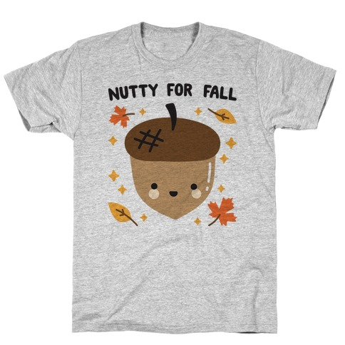 Nutty For Fall T-Shirt